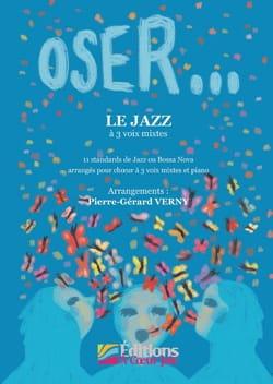 Oser... Le Jazz Partition Chœur - laflutedepan
