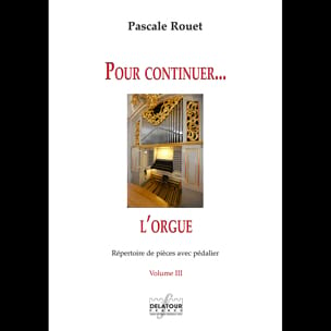 Pour Continuer.. l'Orgue Volume 3 Partition Orgue - laflutedepan