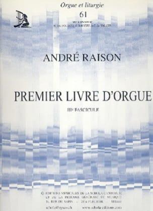 1er Livre d'Orgue Volume 3 - André Raison - laflutedepan.com