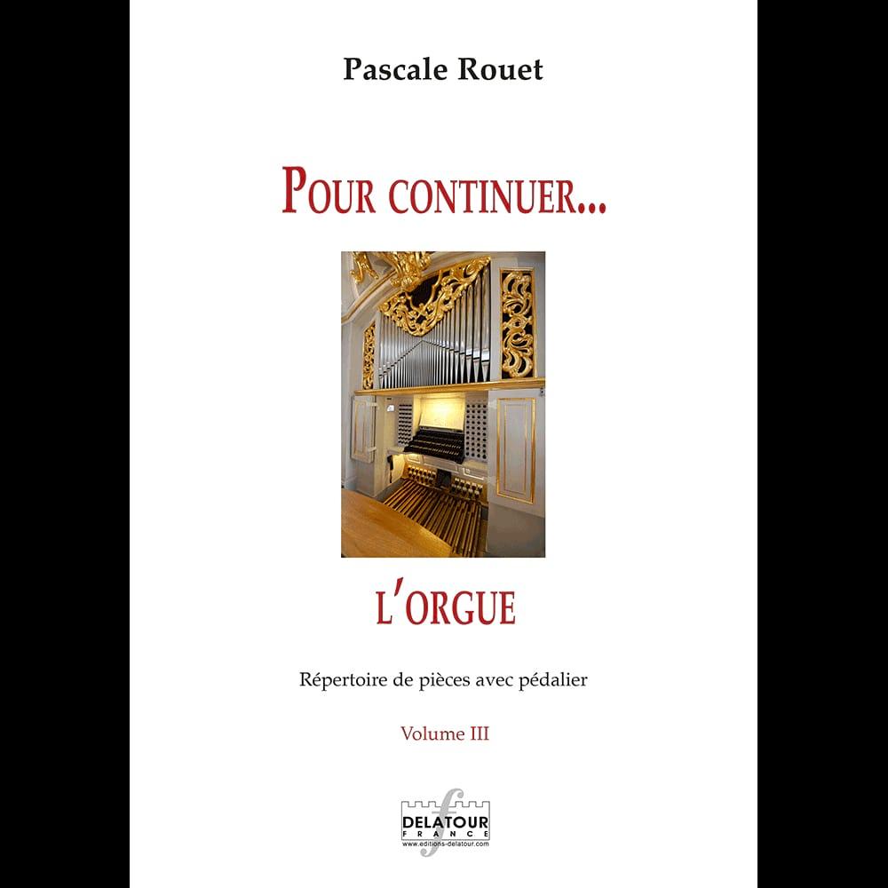 Pour Continuer.. l'Orgue Volume 3 - Partition - laflutedepan.com