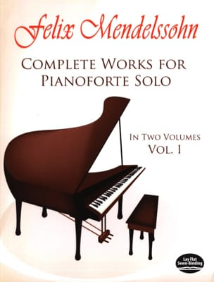 Complete Works For Pianoforte Solo Volume 1 MENDELSSOHN laflutedepan
