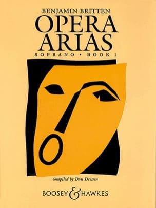 Opera Arias Soprano Volume 1 BRITTEN Partition Opéras - laflutedepan