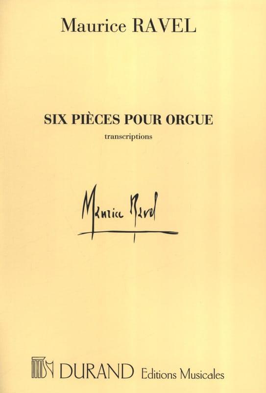 6 Pièces pour orgue - RAVEL - Partition - Orgue - laflutedepan.com