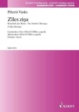 Ziles zina Peteris Vasks Partition Chœur - laflutedepan