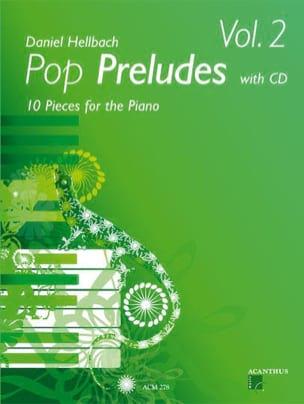 Pop Preludes Volume 2 - Daniel Hellbach - Partition - laflutedepan.com