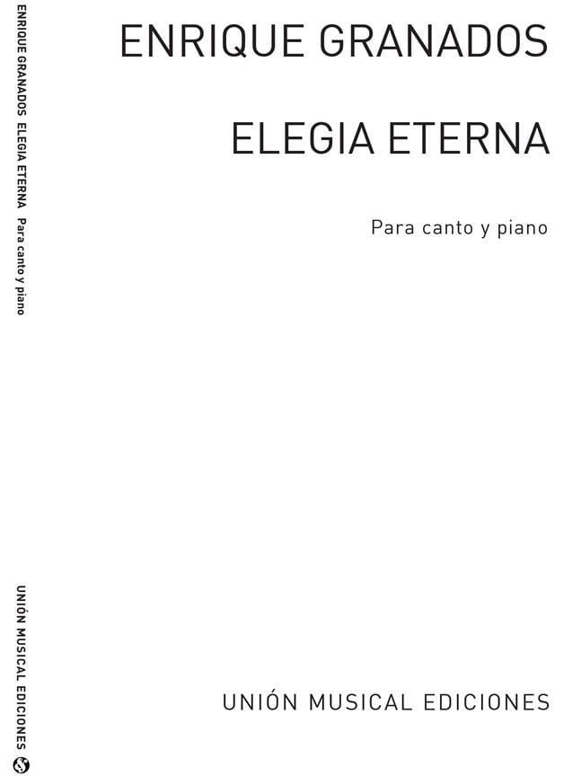 Elegia Eterna - GRANADOS - Partition - Mélodies - laflutedepan.com