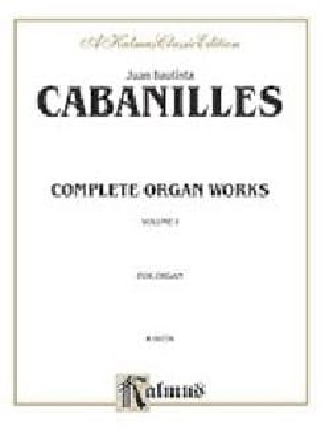Oeuvre D'orgue Complète Volume 1 Juan Cabanilles laflutedepan