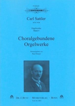 Choralgebundene Orgelwerke Carl Sattler Partition Orgue - laflutedepan