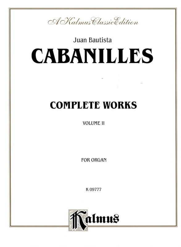 Oeuvre D'orgue Complète Volume 2 - Juan Cabanilles - laflutedepan.com