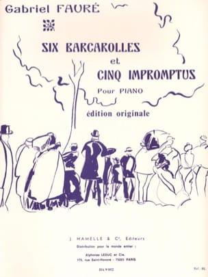 6 Barcarolles Et 5 Impromptus FAURÉ Partition Piano - laflutedepan
