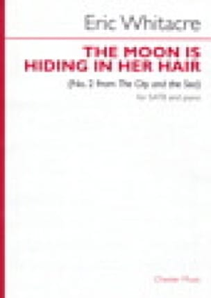 The Moon Is Hiding In Her Hair - Eric Whitacre - laflutedepan.com