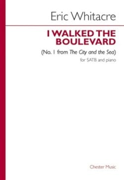 I Walked The Boulevard N°. 1 Eric Whitacre Partition laflutedepan