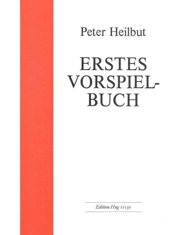 Erstes Vorspielbuch - Peter Heilbut - Partition - laflutedepan.com