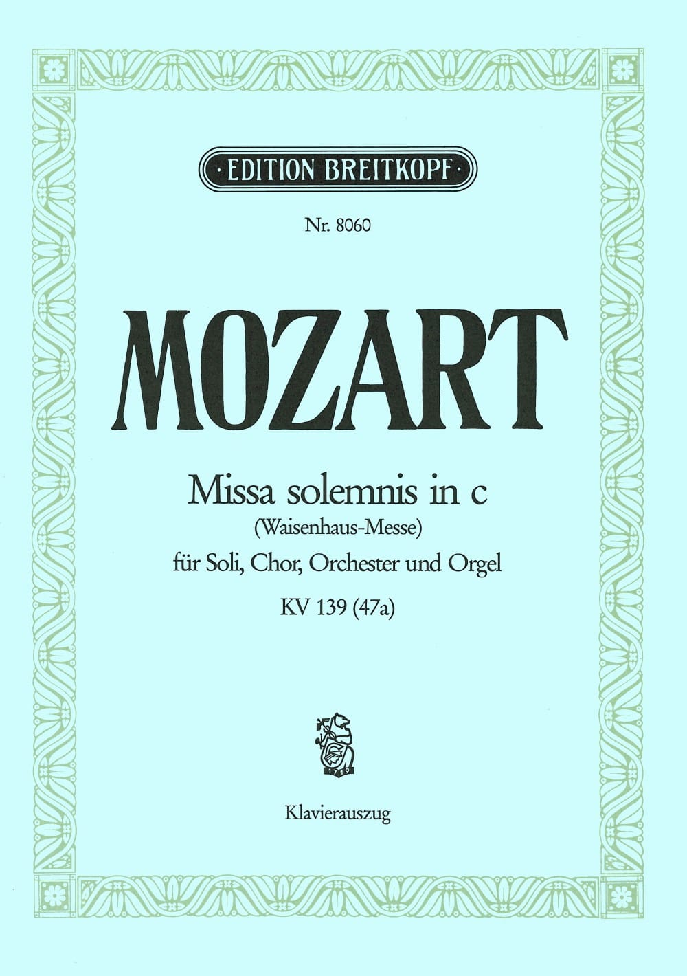 Missa Solemnis en Do mineur - KV 139 47a - MOZART - laflutedepan.com