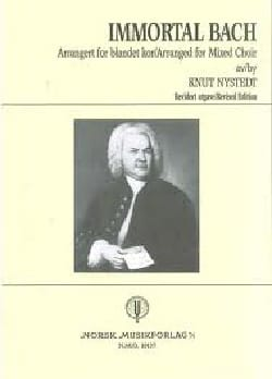 Immortal Bach Knut Nystedt Partition Chœur - laflutedepan