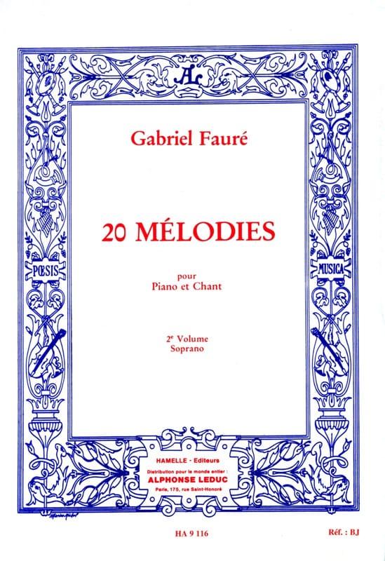 20 Mélodies Volume 2. Soprano - FAURÉ - Partition - laflutedepan.com