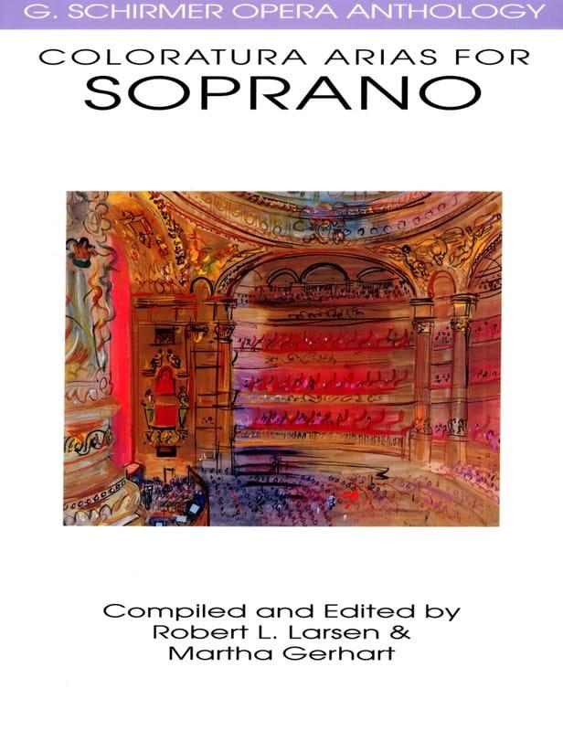 Opera Anthology : Arias Pour Soprano Colorature - laflutedepan.com