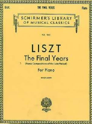 The Final Years LISZT Partition Piano - laflutedepan