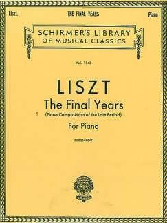 The Final Years. - LISZT - Partition - Piano - laflutedepan.com