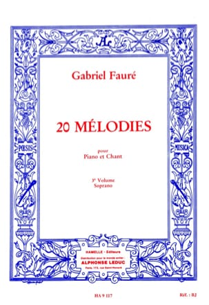 20 Mélodies Volume 3. Soprano FAURÉ Partition Mélodies - laflutedepan