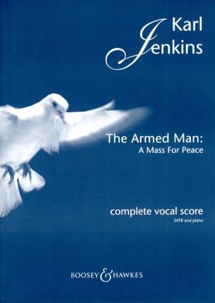 The Armed Man : A Mass For Peace Karl Jenkins Partition laflutedepan