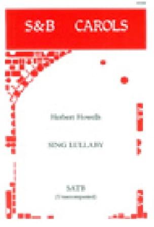 Sing Lullaby - Herbert Howells - Partition - Chœur - laflutedepan.com