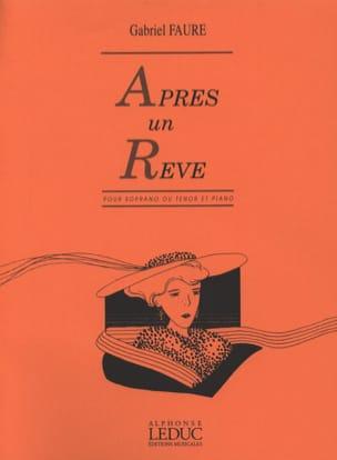 Gabriel Fauré - Après un Rêve. Soprano - Partition - di-arezzo.fr
