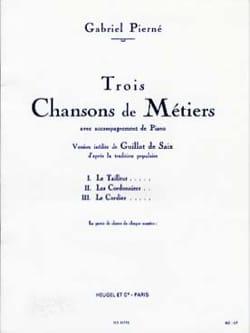 3 Chansons De Métiers PIERNE Partition Chœur - laflutedepan