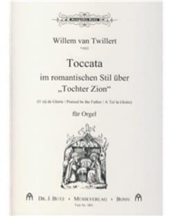 Toccata Uber Tochter Zion Willem van Twillert Partition laflutedepan