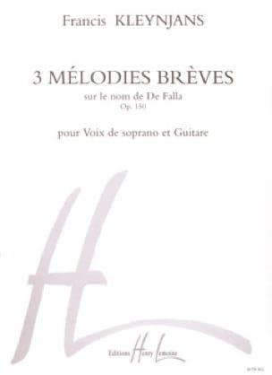 3 Mélodies Brèves Opus 150 - Francis Kleynjans - laflutedepan.com