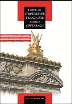 Choeurs d'opérettes Françaises Volume 2 OFFENBACH laflutedepan
