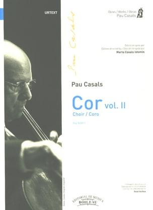 Cor. Volume 2 Pablo Casals Partition Chœur - laflutedepan
