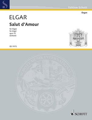 Salut D'amour Op. 12 ELGAR Partition Orgue - laflutedepan