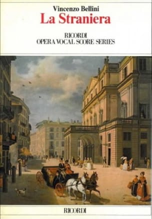 La Straniera - BELLINI - Partition - Opéras - laflutedepan.com