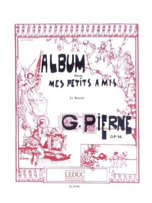 Album Pour mes Petits Amis Opus 14 PIERNE Partition laflutedepan