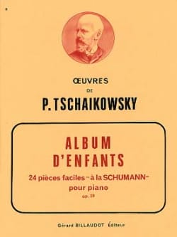 Album d'Enfants Opus 39 TCHAIKOVSKY Partition Piano - laflutedepan