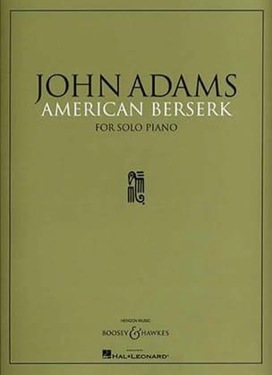 American Berserk John Adams Partition Piano - laflutedepan