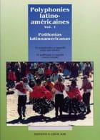 Polyphonies Latino-Américaines Volume 1 Partition laflutedepan