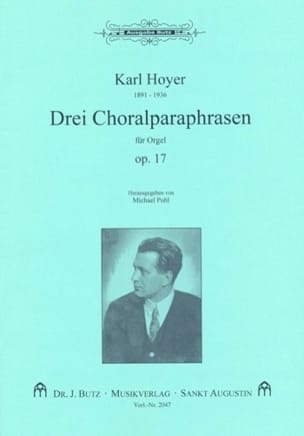 3 Choralparaphrasen Op. 17 Karl Hoyer Partition Orgue - laflutedepan