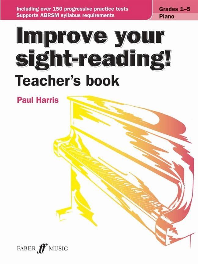 Improve Your Sight-Reading. Grades 1-5. Livre du professeur - laflutedepan.com