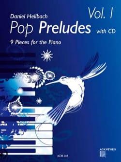 Pop Préludes Volume 1 Daniel Hellbach Partition Piano - laflutedepan