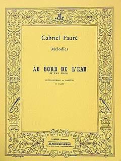 Au Bord De L'Eau - FAURÉ - Partition - Mélodies - laflutedepan.com