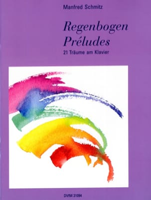 Regenbogen-Preludes Manfred Schmitz Partition Piano - laflutedepan