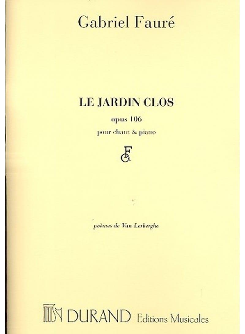 Le Jardin Clos Opus 106 - FAURÉ - Partition - laflutedepan.com