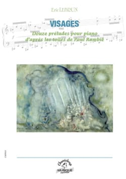 Visages Eric Lebrun Partition Piano - laflutedepan