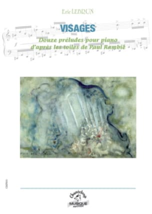 Visages - Eric Lebrun - Partition - Piano - laflutedepan.com
