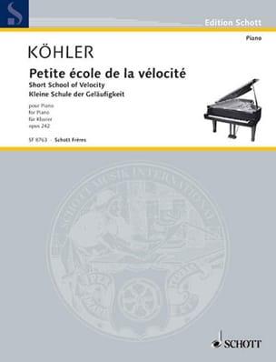 Petite école de la vélocité Opus 242 Louis Köhler laflutedepan
