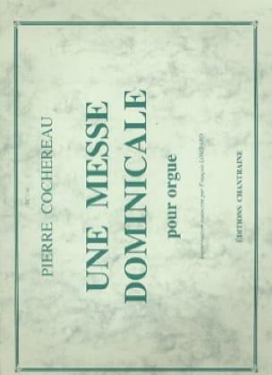 Une Messe Dominicale - Pierre Cochereau - Partition - laflutedepan.com