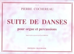 Suite de Danses Pierre Cochereau Partition Orgue - laflutedepan