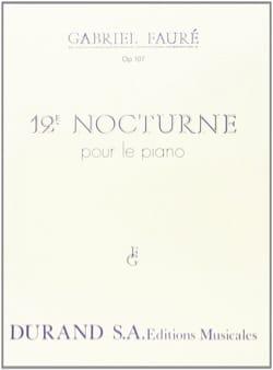Nocturne N° 12 Opus 107 FAURÉ Partition Piano - laflutedepan